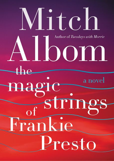 Book Cover of The Magic Strings of Frankie Presto