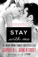 Stay with Me Paperback  by J. Lynn