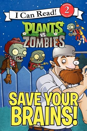 Plants vs. Zombies: Save Your Brains! book image