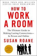 How to Work a Room, 25th Anniversary Edition Paperback  by Susan RoAne