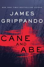 Cane and Abe Hardcover  by James Grippando