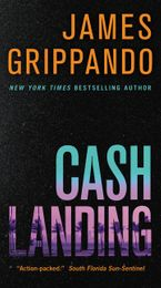 Cash Landing Paperback  by James Grippando