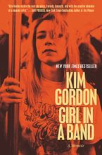 Girl in a Band Paperback  by Kim Gordon