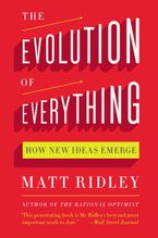 The Evolution of Everything Paperback  by Matt Ridley