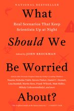 What Should We Be Worried About? Paperback  by John Brockman