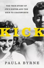 Kick Hardcover  by Paula Byrne