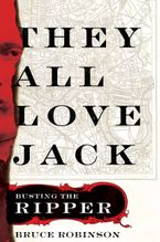 They All Love Jack eBook  by Bruce Robinson