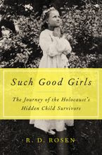 Such Good Girls Hardcover  by R. D. Rosen