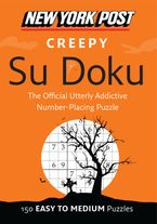 New York Post Creepy Su Doku Paperback  by
