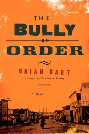 The Bully of Order book image