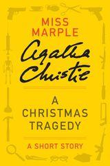 A Christmas Tragedy