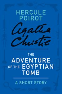 the-adventure-of-the-egyptian-tomb