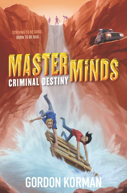 masterminds  criminal destiny - gordon korman