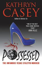 Possessed Paperback  by Kathryn Casey