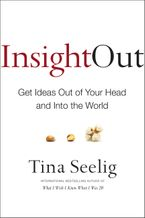 Insight Out Hardcover  by Tina Seelig