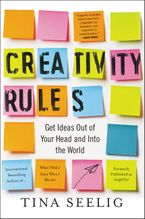 Creativity Rules Paperback  by Tina Seelig
