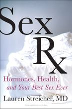 Sex Rx Paperback  by Lauren Streicher