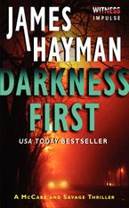 Darkness First Paperback  by James Hayman