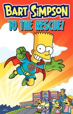 Bart Simpson to the Rescue! Paperback  by Matt Groening