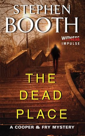 Book cover image: The Dead Place: A Cooper & Fry Mystery