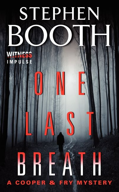 Book cover image: One Last Breath: A Cooper & Fry Mystery