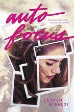 Autofocus Hardcover  by Lauren Gibaldi