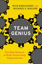 Book cover image: Team Genius: The New Science of High-Performing Organizations
