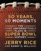 50 Years, 50 Moments Hardcover  by Jerry Rice