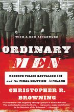Ordinary Men Paperback  by Christopher R. Browning