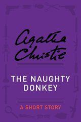 The Naughty Donkey