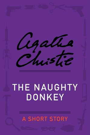 The Naughty Donkey