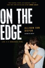 On the Edge Hardcover  by Allison van Diepen