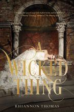 A Wicked Thing Hardcover  by Rhiannon Thomas