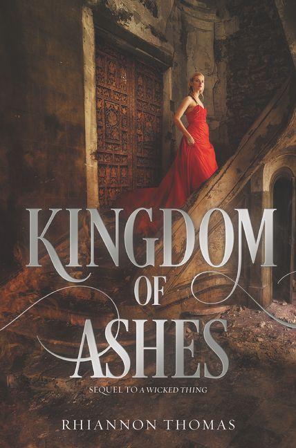 Kingfom of Ashes by Rhiannon Thomas