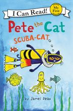 Pete the Cat: Scuba-Cat Hardcover  by James Dean