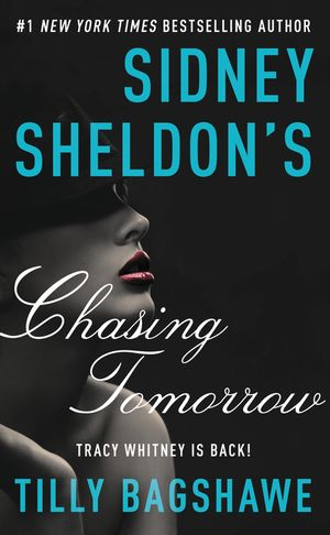 Sidney Sheldon's Chasing Tomorrow book image