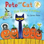 Pete the Cat: Five Little Pumpkins Hardcover  by James Dean