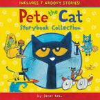 Pete the Cat Storybook Collection Hardcover  by James Dean
