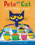 Pete the Cat and the Missing Cupcakes Hardcover  by James Dean