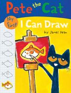 Pete the Cat: My First I Can Draw Paperback  by James Dean