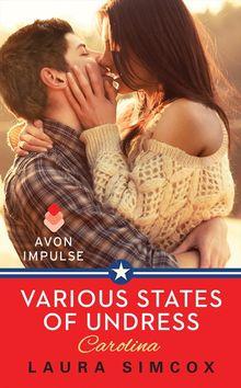Various States of Undress: Carolina