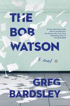 The Bob Watson - Greg Bardsley