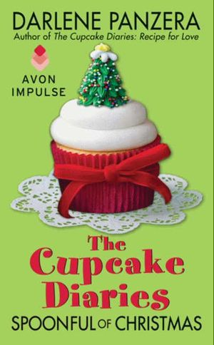 The Cupcake Diaries: Spoonful of Christmas book image