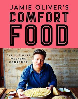 Jamie Oliver's Comfort Food book image