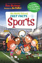 My Weird School Fast Facts: Sports Hardcover  by Dan Gutman