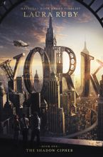 York: The Shadow Cipher Hardcover  by Laura Ruby