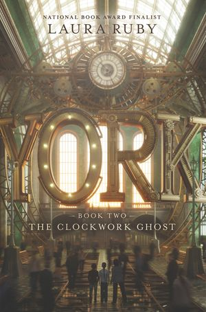 York: The Clockwork Ghost book image