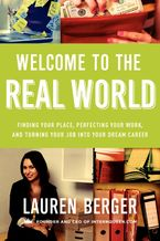 Welcome to the Real World Paperback  by Lauren Berger