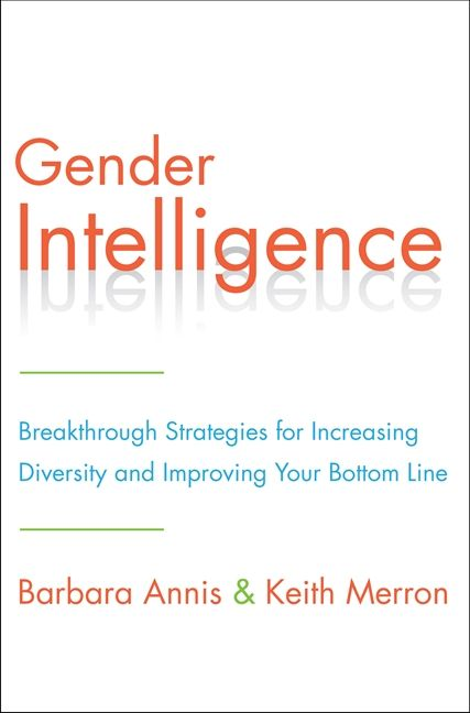Book cover image: Gender Intelligence: Breakthrough Strategies for Increasing Diversity and Improving Your Bottom Line