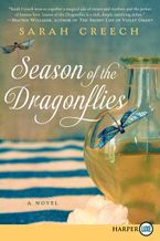 Season of the Dragonflies Hardcover  by Sarah Creech